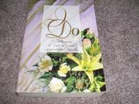 image of I Do: Speak Now or Forever Hold Your Peace/Once Upon a Dream/Wrong Church, Wrong Wedding/Something Old, Something New (Inspirational Romance Collection)