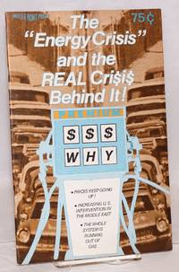 The  energy crisis and the real crisis behind it