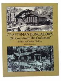 Craftsman Bungalows: 59 Homes from the 'The Craftsman', with 193 Illustrations (Dover Books on Architecture)