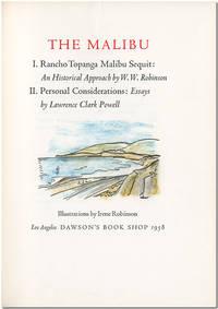 THE MALIBU  I. RANCHO TOPANGA MALIBU SEQUIT: AN HISTORICAL APPROACH ... II. PERSONAL CONSIDERATIONS: ESSAYS ...