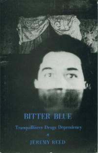 Bitter Blue: Tranquilizers, Creativity, Breakdown