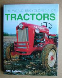 image of The World Encyclopedia of Tractors.