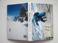image of Deep play: a climber's odyssey from Llanberis to the Big Walls