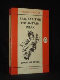 image of Far Far the Mountain Peak (Penguin Book No. 1543)