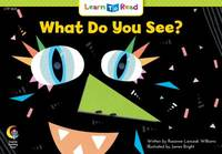 What Do You See? (Fun and Fantasy Learn to Read)