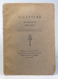 """Sculpture. An Essay by... Reprinted from """"The Highway"""" June A.D. 1917"""