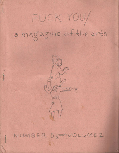 New York: Fuck You Press, 1962. First Edition. Very Good. Number 5 Volume 2. First edition. Side sta...