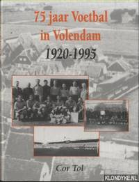 75 jaar Voetbal in Volendam 1920-1995