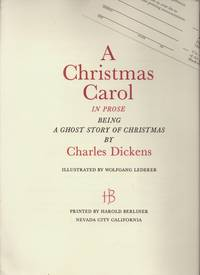 [Prospectus] A Christmas Carol in Prose, being a Ghost Story of Christmas...illustrated by Wolfgang Lederer, printed by Harold Berliner.