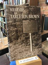 Memoirs of Tarleton Brown: A captain in the Revolutionary Army