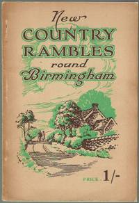 image of New Country Rambles Round Birmingham and Week-end Holidays for the Pedestrian and Cyclist