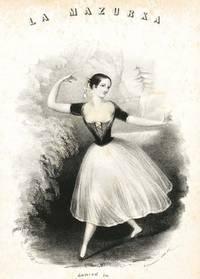 La Mazurka. Danced in La Gitana by Madame Taglioni.