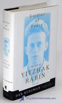 Soldier of Peace: The Life of Yitzhak Rabin, 1922 - 1995