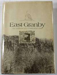 East Granby: The Evolution of a Connecticut Town
