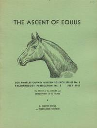 image of The Ascent of Equus; the Story of the Origin and Development of the Horse