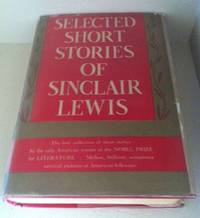 image of Selected Short Stories of Sinclair Lewis