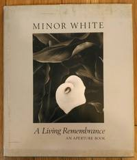 Minor White: A Living Remembrance