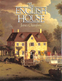 The English House by  James Chambers - Hardcover - 1986-01-01 - from M Godding Books Ltd (SKU: 214018)