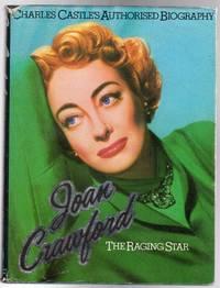 Joan Crawford : The Raging Star