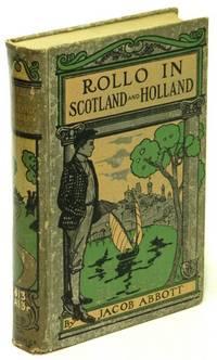 Rollo in Scotland and Rollo in Holland (2 Books in 1 Volume)