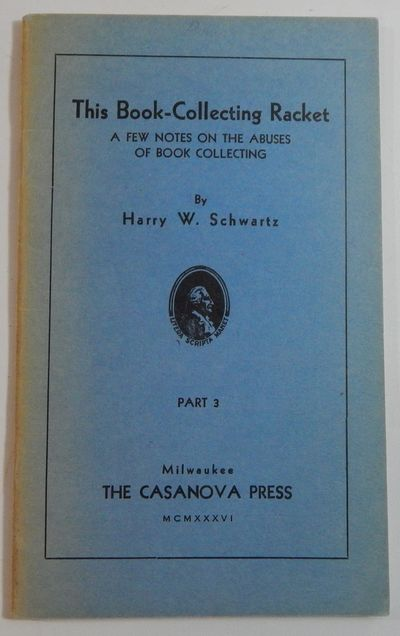 Milwaukee: The Casanove Press, 1936. Limited edition. Stapled wraps. Very good. 12mo. 36pp. Printed ...