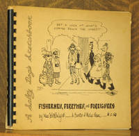 FISHERMEN, FERRYMEN, AND FOREIGNERS, A SALTY DOG'S SKETCHBOOK