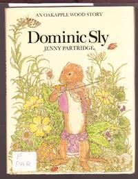 Dominic Sly - An Oakapple Wood Story