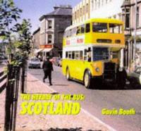 The Heyday of the Bus   Scotland