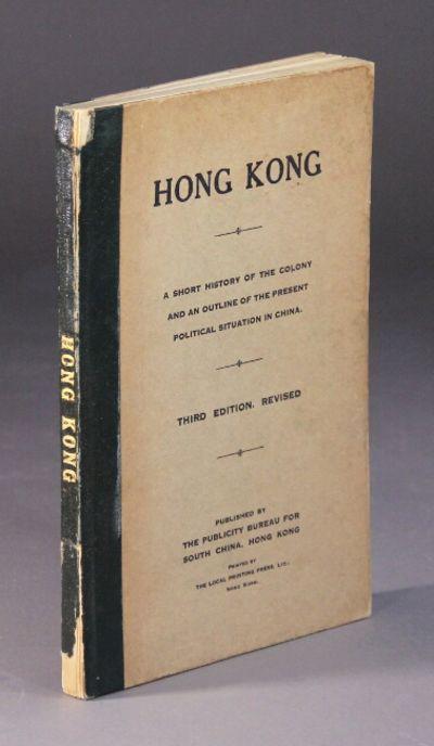 Hong Kong: The Publicity Bureau for South China, Hong Kong, 1928. 8vo, pp. , 86; original tan printe...