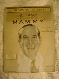 "Let Me Sing and I'm Happy (AL JOLSON in ""Mammy"""