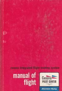 image of Manual of Flight, Cessna Intergrated Flight Training System