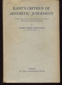 Kant's Critique of Aesthetic Judgement. Translated, With Seven Introductory Essays, Notes,...