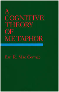 A Cognitive Theory of Metaphor (Bradford Books)
