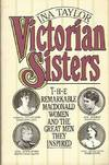 Victorian Sisters the Remarkable Macdonald Women and The Great Men They Inspired