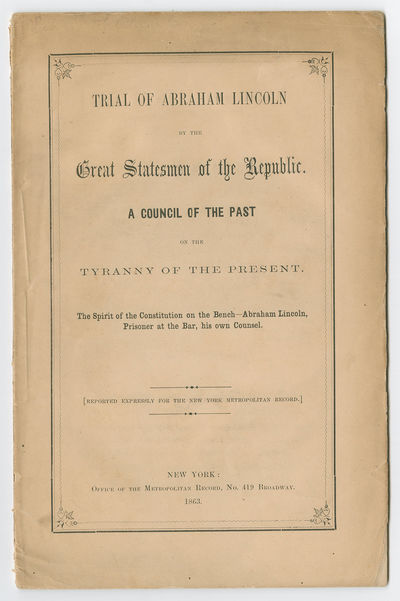 In this creative pamphlet, Lincoln stands trial before a jury of his