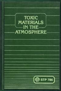 Toxic Materials in the Atmosphere: Sampling and Analysis. STP 786