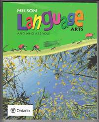 Nelson Language Arts:  And Who Are You?