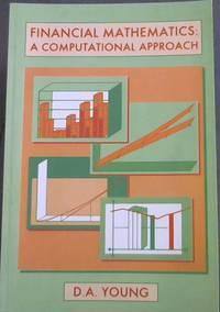 image of Financial Mathematics: A Computational Approach