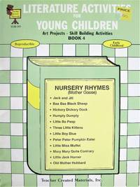 Literature Activities for Young Children. Art Projects, Skill Building Activities Book 4. Reproducible, Early Childhood