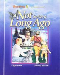 Not So Very Long Ago: Reading 3B