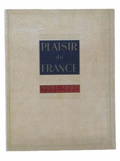 Plaisir de France, 1937. Large Softcover. Very Good. Edges lightly rubbed. 1937 Large Softcover. xl,...