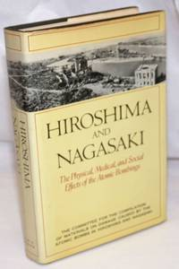 image of Hiroshima and Nagasaki: the physical, medical, and social effects of the atomic bombings
