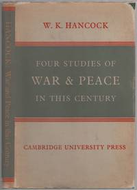 Four Studies of War & Peace in This Century