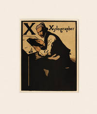 X for Xylographer by  William NICHOLSON - 1898. - from Peter Harrington (SKU: 57621)