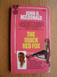 The Quick Red Fox by  John D MacDonald - Paperback - First edition first printing - 1964 - from Scene of the Crime Books, IOBA (SKU: biblio10246)