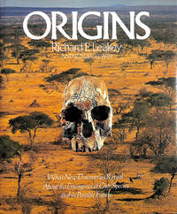 image of Origins: What New Discoveries Reveal About the Evolution of Our Species and Its Possible Future