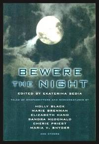 image of BEWERE THE NIGHT - Tales of Shapeshifters and Werecreatures