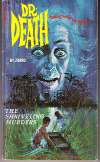 Dr. Death # 3: The Shriveling Murders