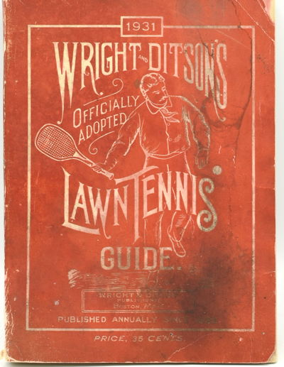 Boston, Mass: Wright and Ditson Publishers, 1931. Soft Cover. Fair binding. 16mo.; in the publisher'...