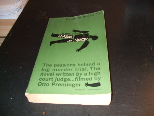Anatomy Of A Murder By Robert Traver From Grahame Thornton